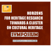 HORIZON FOR HERITAGE RESEARCH SYMPOSIUM AND POLICY DEBATE, BRUSSELS 20-21 MARCH 2019